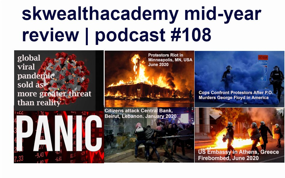 skwealthacademy mid year 2020 financial review
