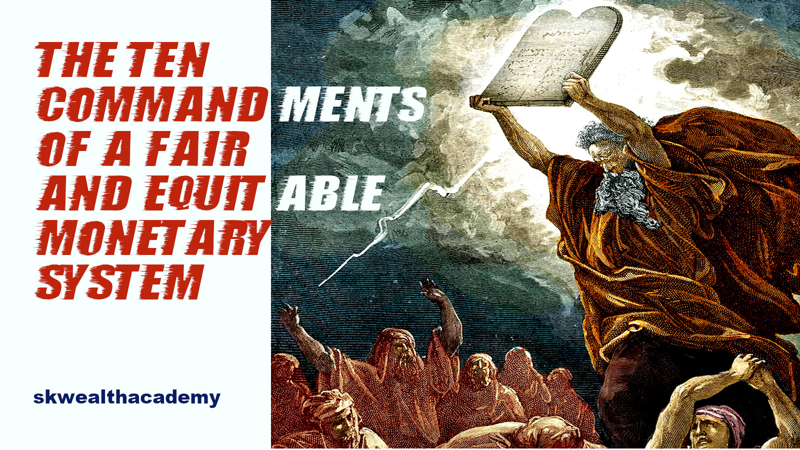 10 commandments of a fair and equitable monetary system