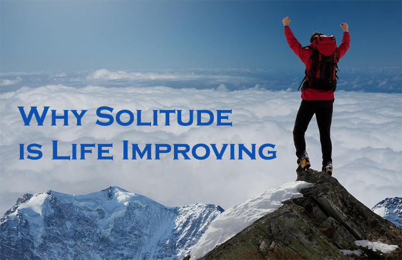 solitude is life improving