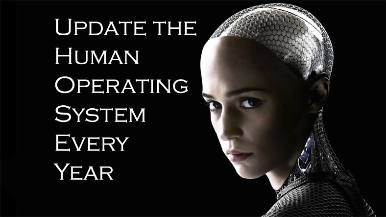 the importance of updating the human operating system, the brain, every year